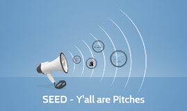 SEED - Y'all are Pitches