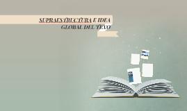 SUPRAESTRUCTURA E IDEA GLOBAL DEL TEXO
