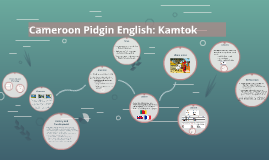 Cameroon pidgin english kamtok by sue who on prezi publicscrutiny