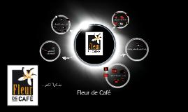 Copy of Fleur de Café فلور دي كافي