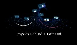 Physics behind tsunami