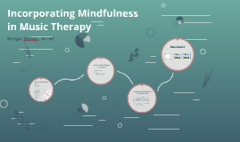 Music Therapy and Mindfulness