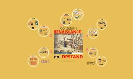 2 A  H1 RENAISSANCE en Opstand