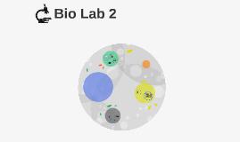 Bio Lab 2