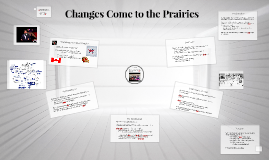 Changes Come to the Prairies