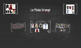 Copy of La Moda Grunge