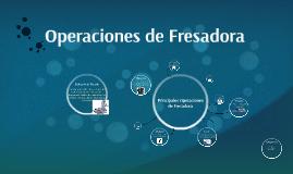 Copy of Operaciones de Fresado