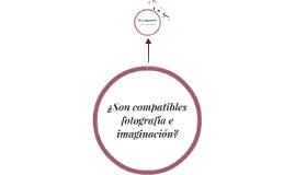 ¿Son compatibles fotografía e imaginación?