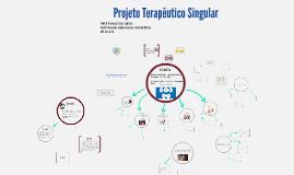 Copy of Projeto Terapêutico Singular