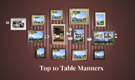 Top 10 Table Manners