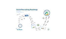Social Recruiting Roadmap