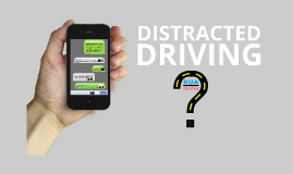 Distracted Driving Symposium