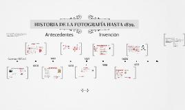 HISTORIA DE LA FOTOGRAFÍA HASTA 1839