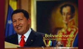 Bolivarianismo: do Libertador aos dias de hoje