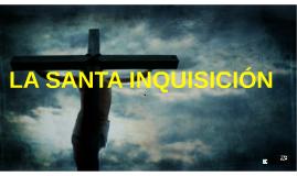 Copy of La Santa Inquisición