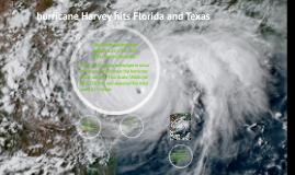 Hurricane Harvey hit Texas and Florida