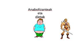 Anabolizanteak eta Dietak