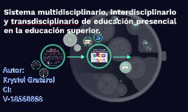Inter-Multi-Transdisciplinariedad en la Educación Superior en Venezuela
