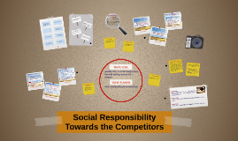 Social Responsibility Towards the Competitors