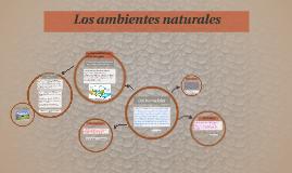 Los ambientes naturales