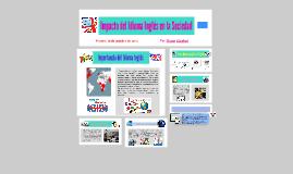 Copy of impacto del idioma ingles en la sociedad