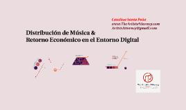 Distribución de Música y Retorno Económico en el Entorno Digital
