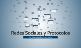 Redes Sociales y Protocolos