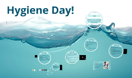 Hygiene Day 2013!