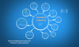 Copy of Sociedad Colectiva, Derecho Empresarial