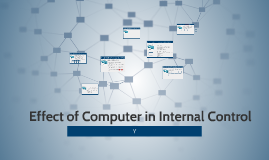 Effect of Computer in Internal Control
