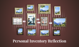 Personal Inventory Reflection