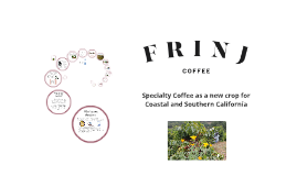 Copy of California Grown_Specialty Coffee