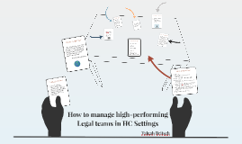 Managing High-Performing Legal Teams in Health Care Settings