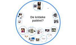 De kritieke patiënt?