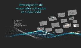 Investigación de materiales utilizados en CAD/CAM