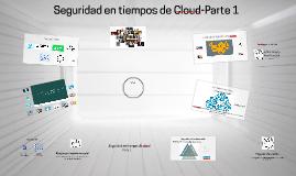 Seguridad en tiempos de Cloud-Parte 1