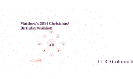Matthew's 2014 Christmas/Birthday Wishlist!