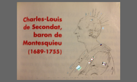 Charles-Louis de Secondat, Baron de Montesquieu