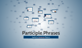Participle Phrases & Epideictic