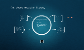 Cell phone impact on Literacy