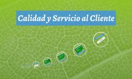 Calidad y Servicio al Cliente