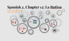 Spanish Realidades 2A, Chapter 12: La Rutina