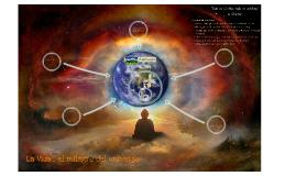 La Vida... el milagro del universo