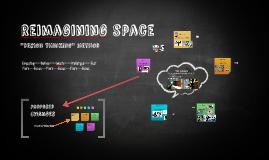 Reimagining space