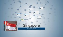 Singapore Educational System