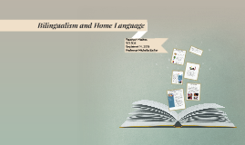 Bilingualism and Home Language