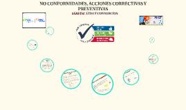 18 NO CONFORMIDAD, ACCIONES CORRECTIVAS Y PREVENTIVAS 2017