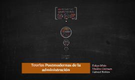Teorias Postmodernas de la administración