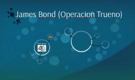 James Bond (Operacion Trueno)