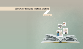 The most famous British Writers